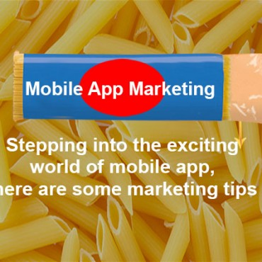 Stepping into the exciting world of mobile app, here are some marketing tips